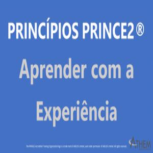 PRINCE2 Princípio Aprender com a Experiencia