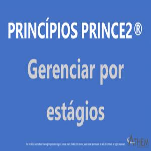 PRINCE2 Princípio Gerenciar por estágios