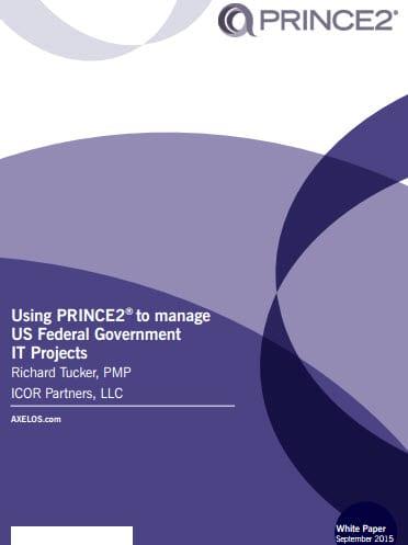 PRINCE2 e o Governo Americano é um documento sobre a adoção do PRINCE2 pelo Governo Americano para seus projetos